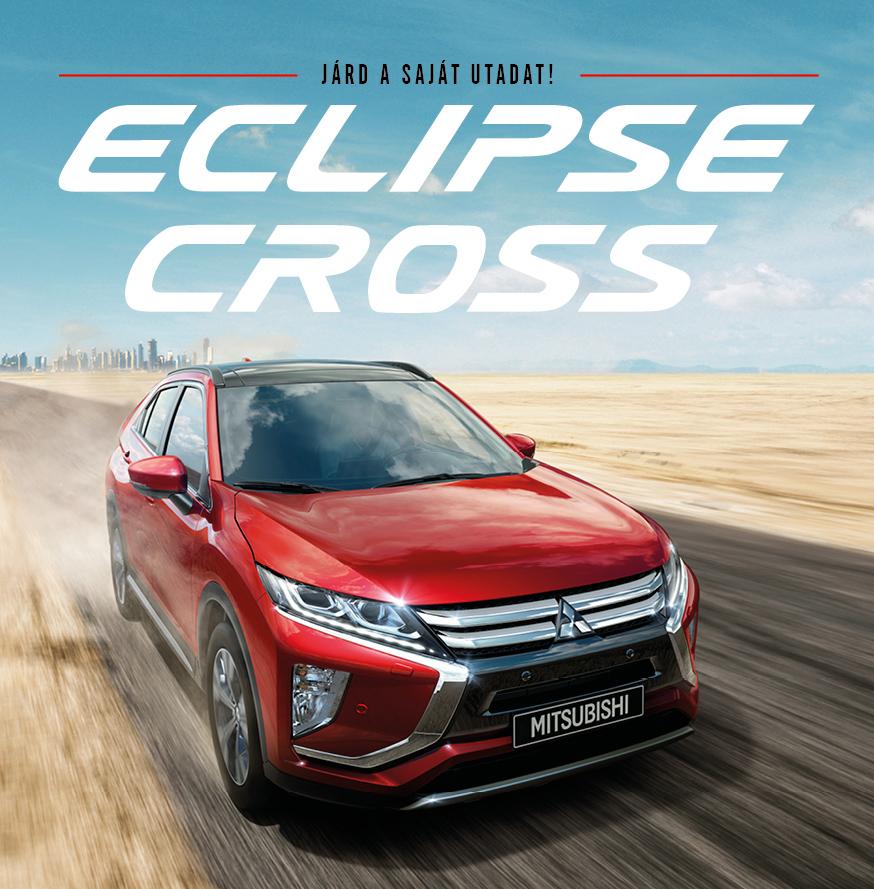 Eclipse Cross - Járd a saját utadat!